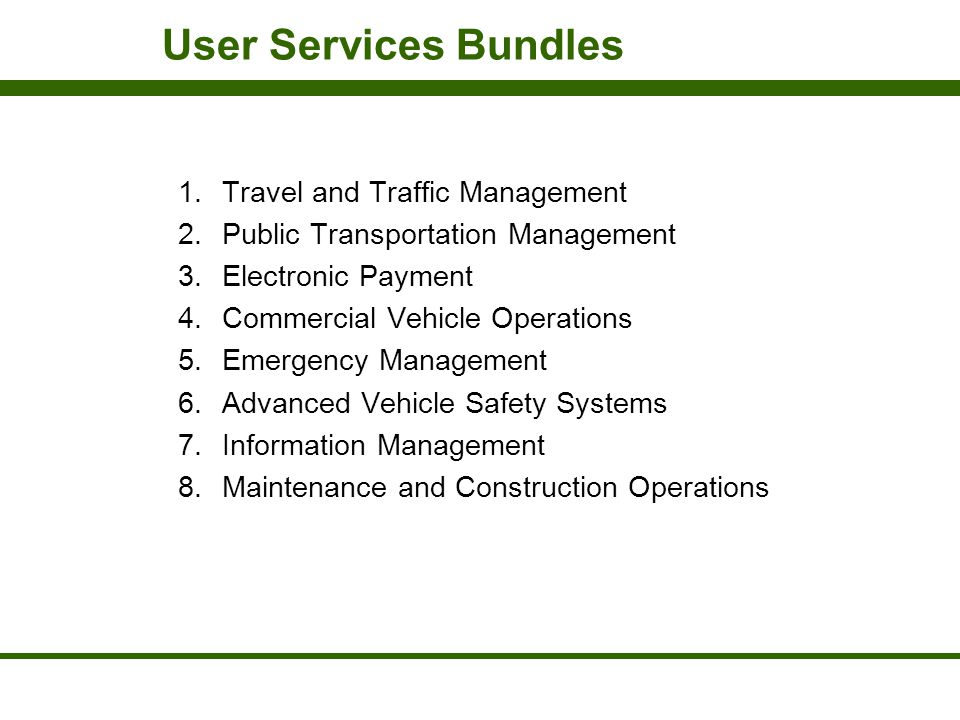 User Services Bundles Travel and Traffic Management