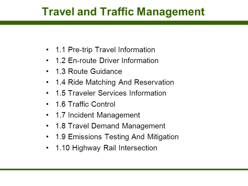 Travel and Traffic Management
