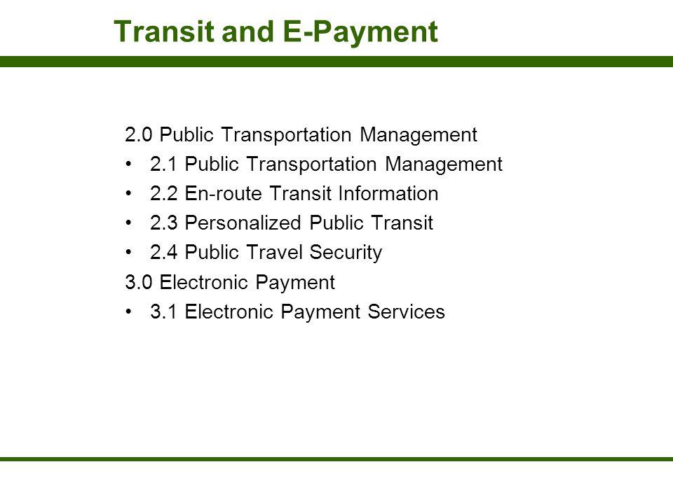 Transit and E-Payment 2.0 Public Transportation Management