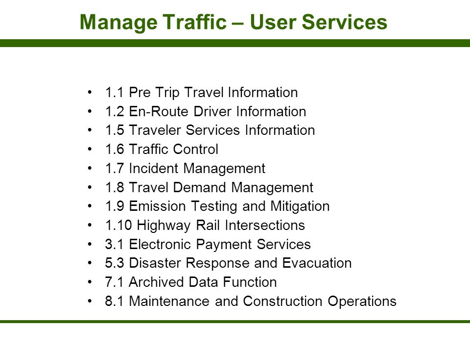 Manage Traffic – User Services