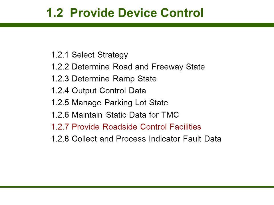 1.2 Provide Device Control