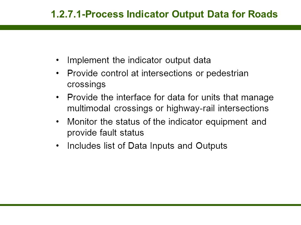 Process Indicator Output Data for Roads