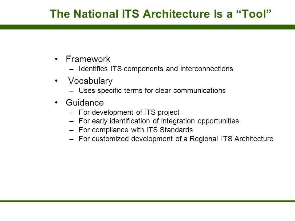 The National ITS Architecture Is a Tool