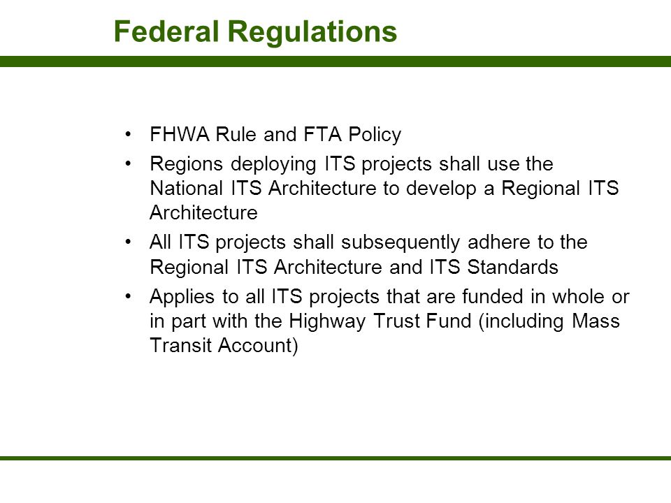 Federal Regulations FHWA Rule and FTA Policy