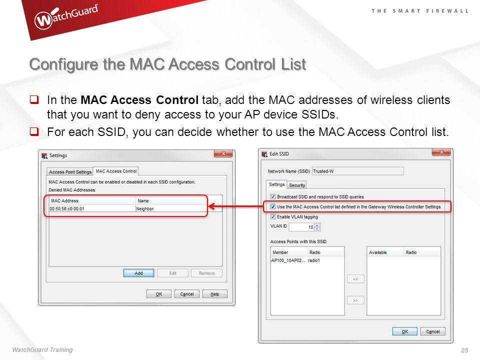 Configure the MAC Access Control List
