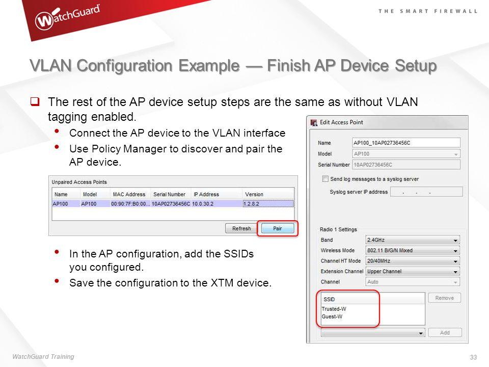 VLAN Configuration Example — Finish AP Device Setup