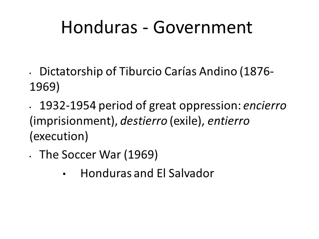 Honduras - Government Dictatorship of Tiburcio Carías Andino (1876-1969)