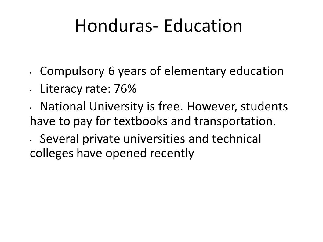 Honduras- Education Compulsory 6 years of elementary education