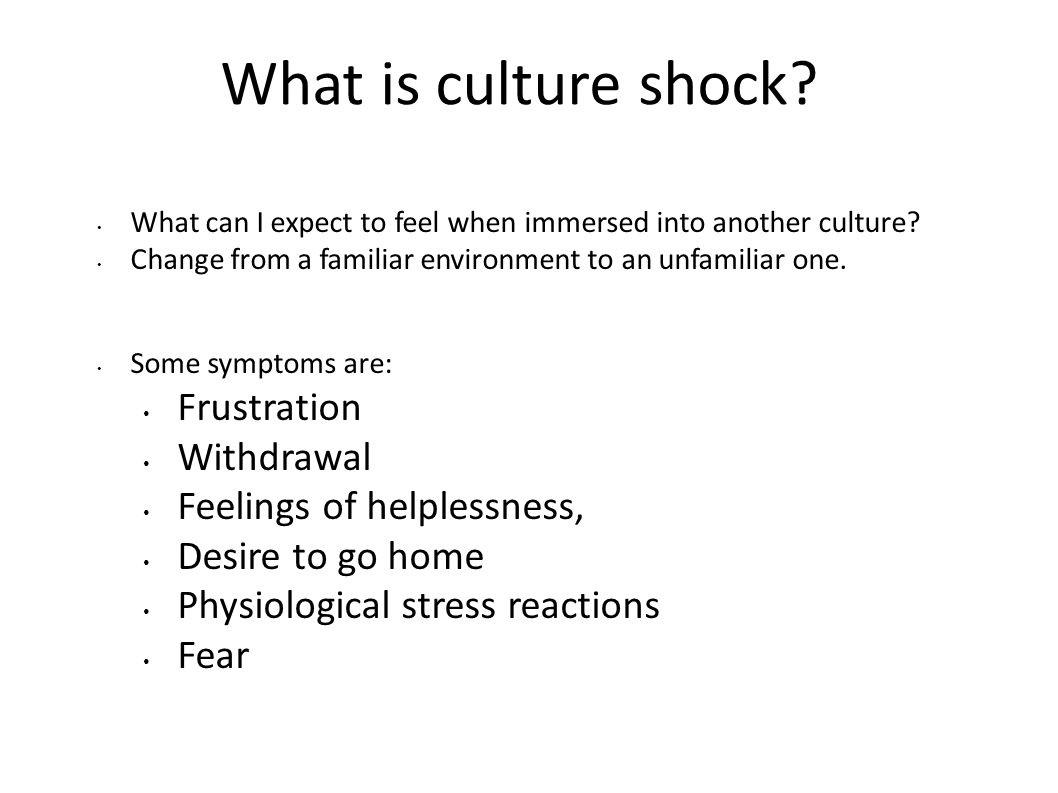 What is culture shock Frustration Withdrawal