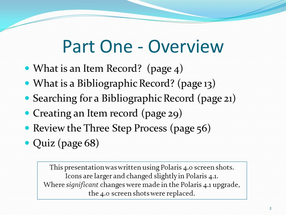 Part One - Overview What is an Item Record (page 4)