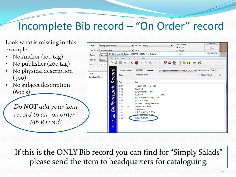 Incomplete Bib record – On Order record