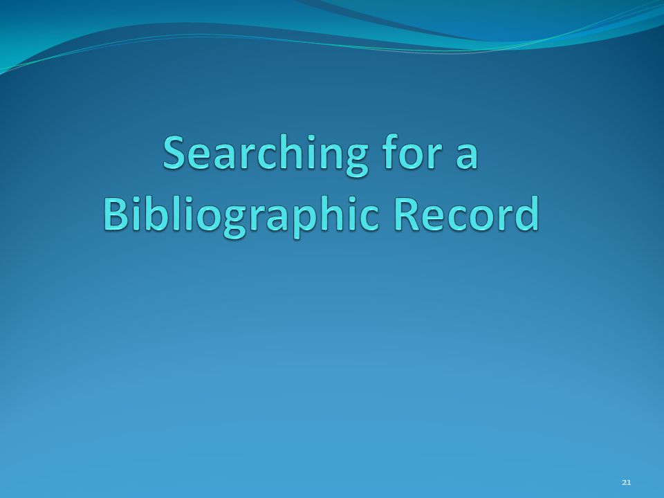 Searching for a Bibliographic Record