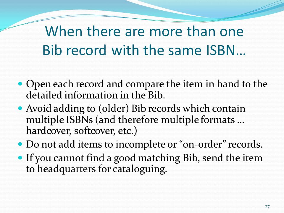 When there are more than one Bib record with the same ISBN…