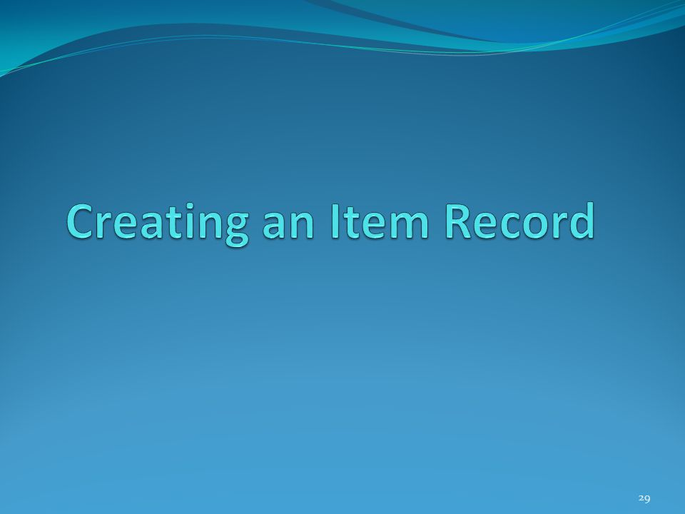 Creating an Item Record