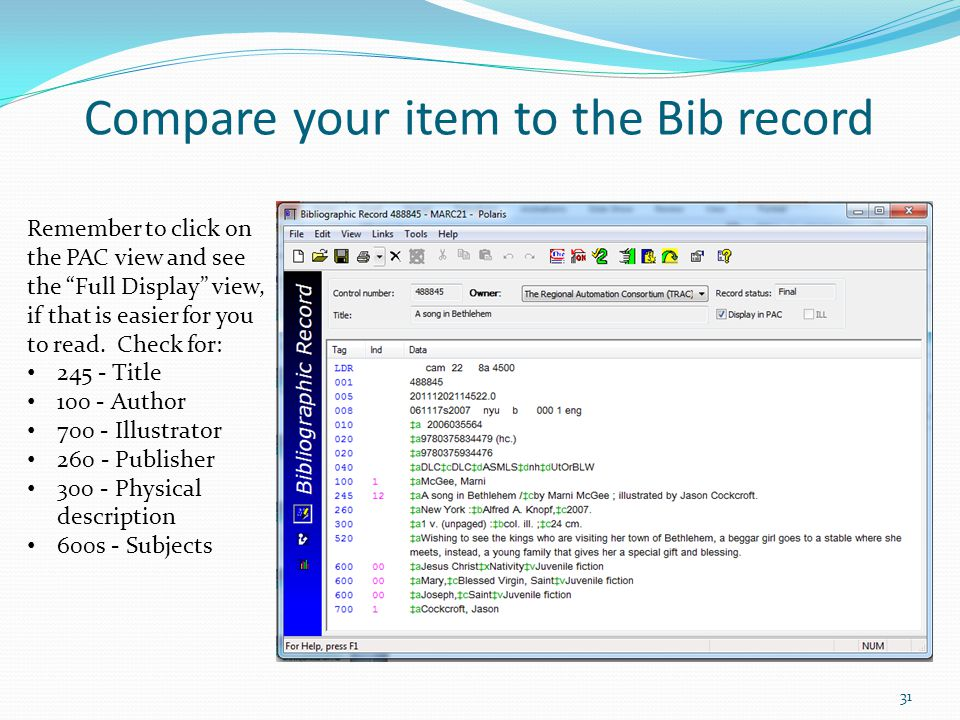 Compare your item to the Bib record