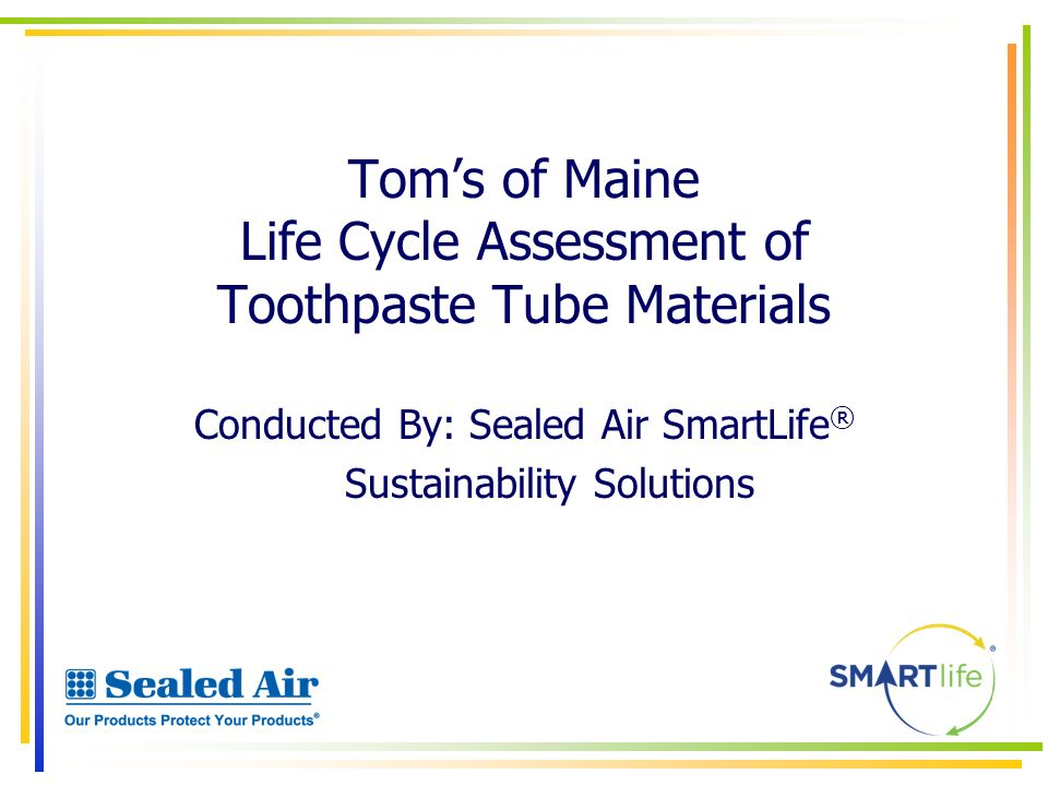 Tom's of Maine Life Cycle Assessment of Toothpaste Tube Materials