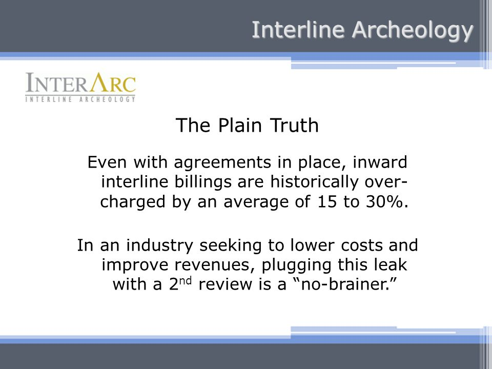 Interline Archeology The Plain Truth