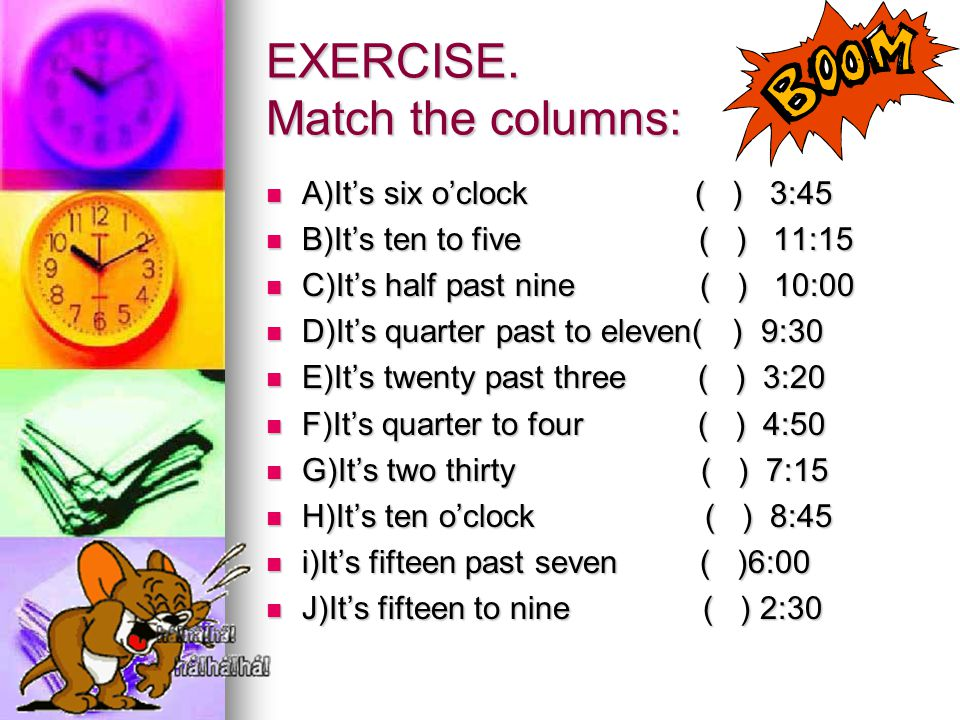 EXERCISE. Match the columns: