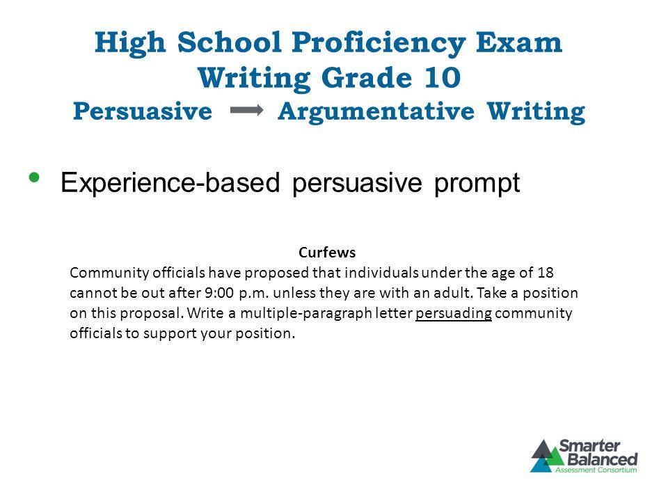 High School Proficiency Exam Writing Grade 10 Persuasive Argumentative Writing
