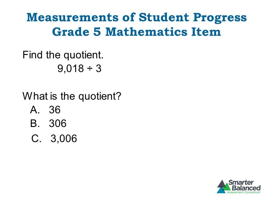 Measurements of Student Progress Grade 5 Mathematics Item