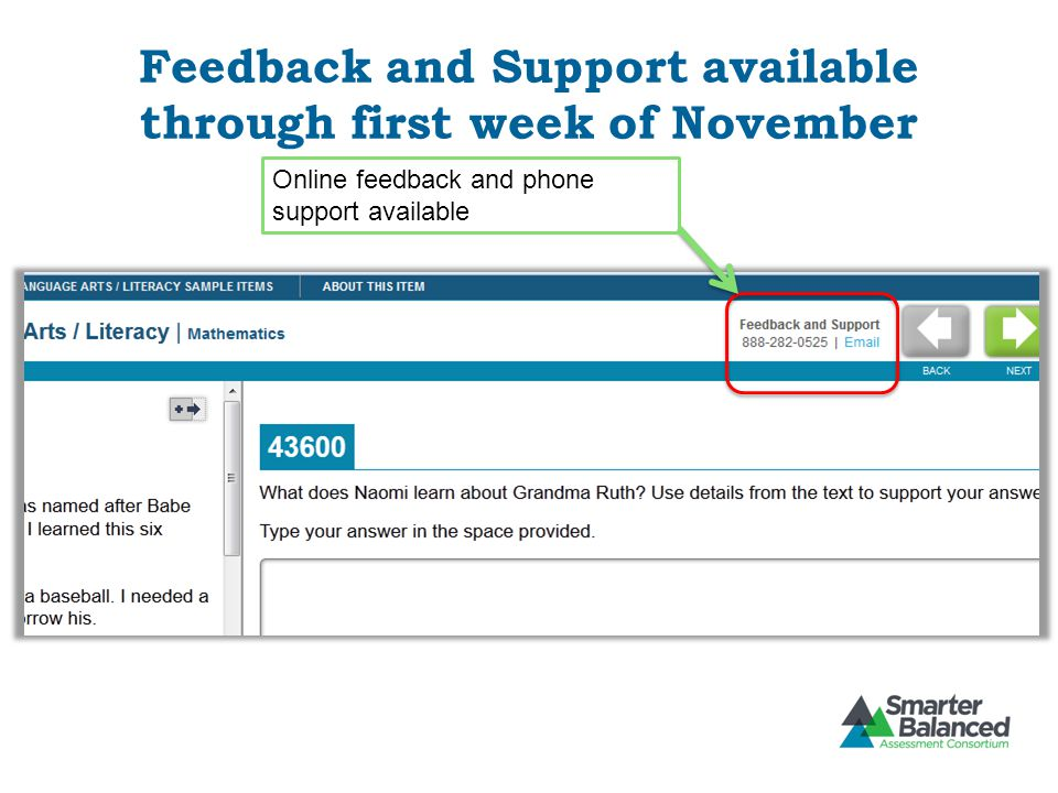 Feedback and Support available through first week of November