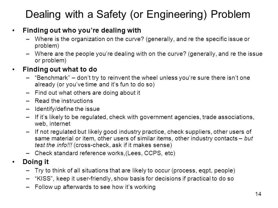 Dealing with a Safety (or Engineering) Problem