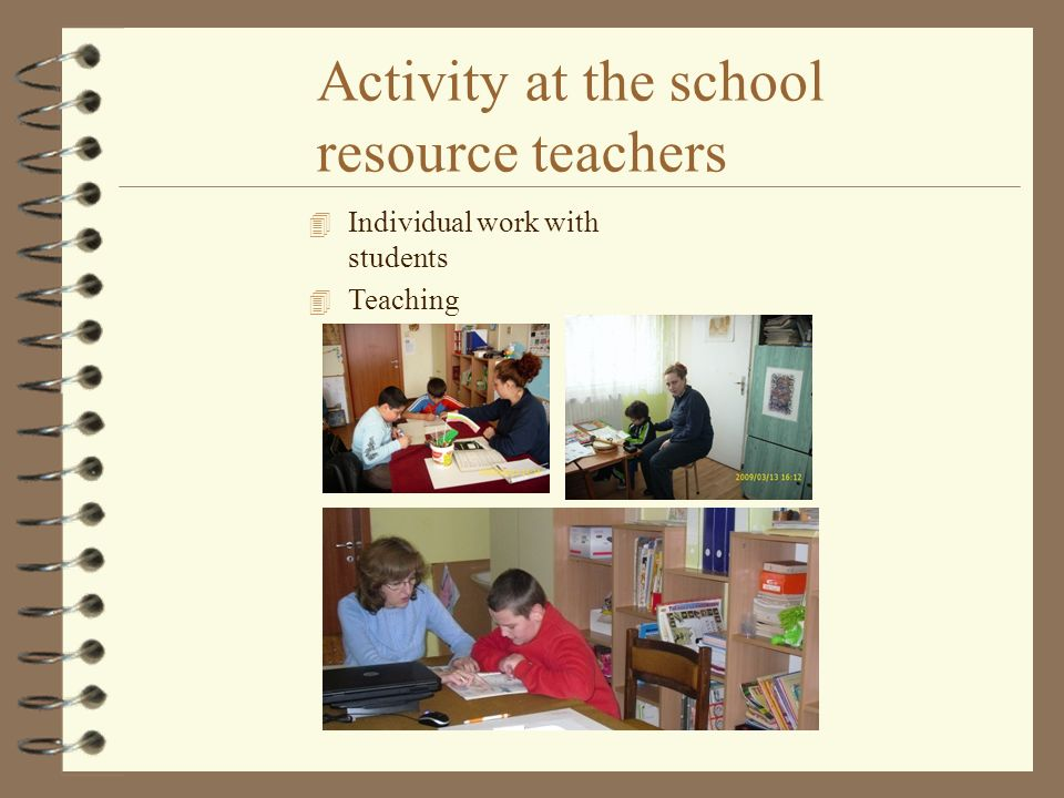 Activity at the school resource teachers