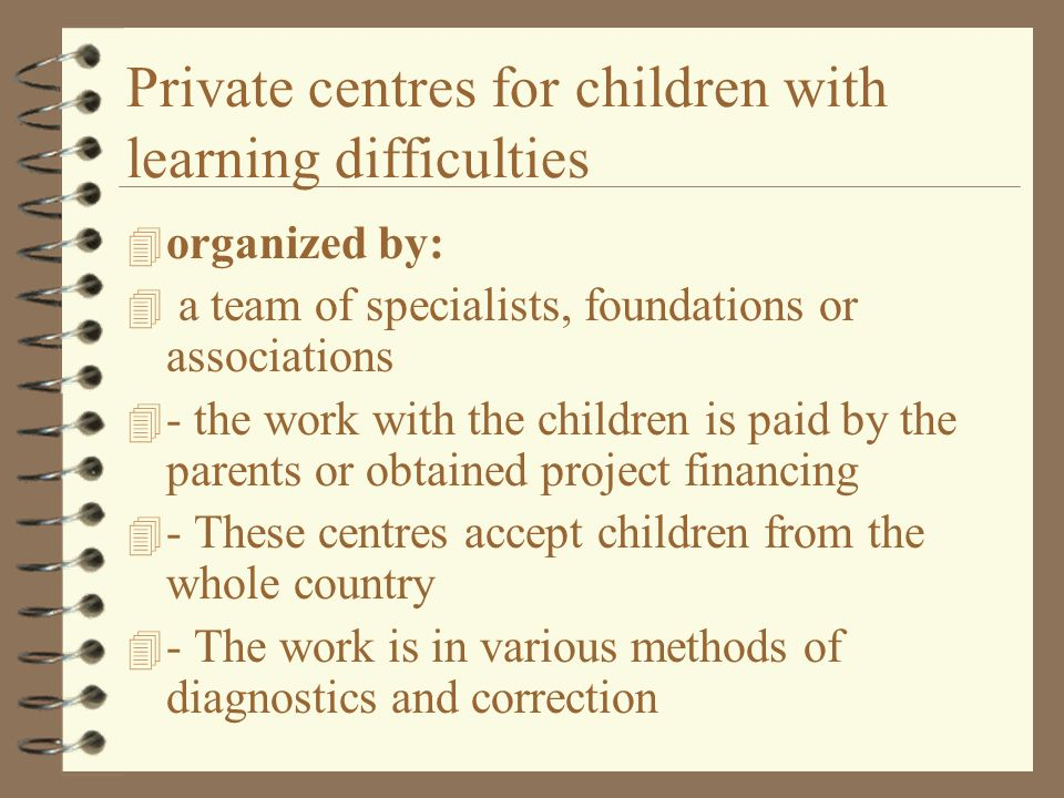 Private centres for children with learning difficulties