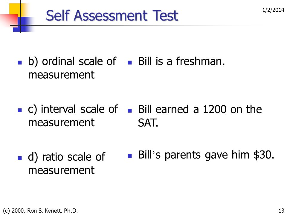 Self Assessment Test b) ordinal scale of measurement