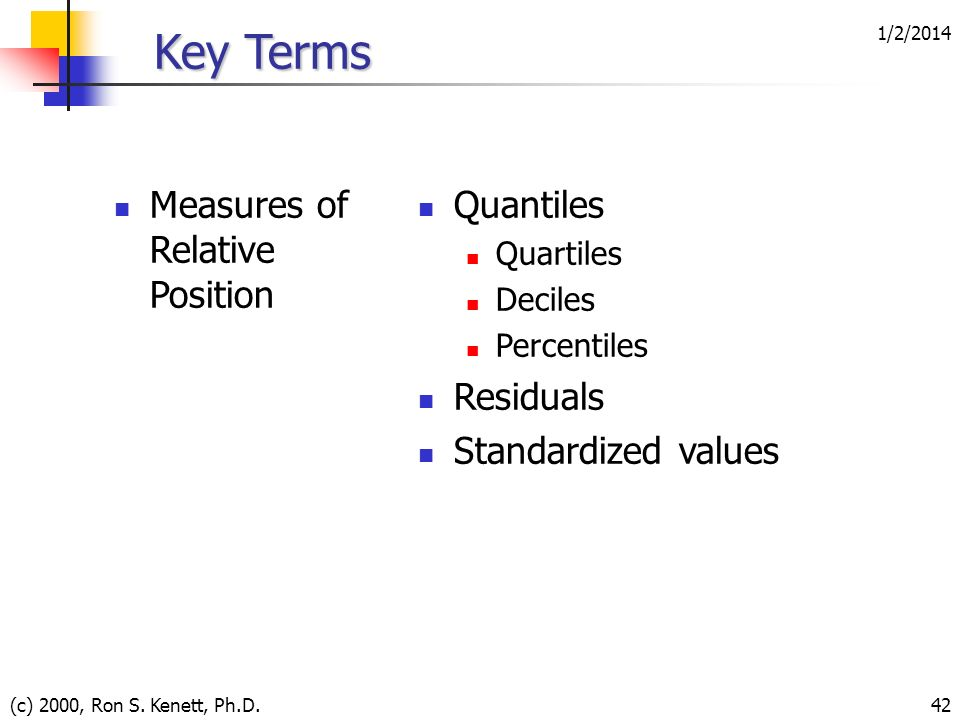 Key Terms Measures of Relative Position Quantiles Residuals