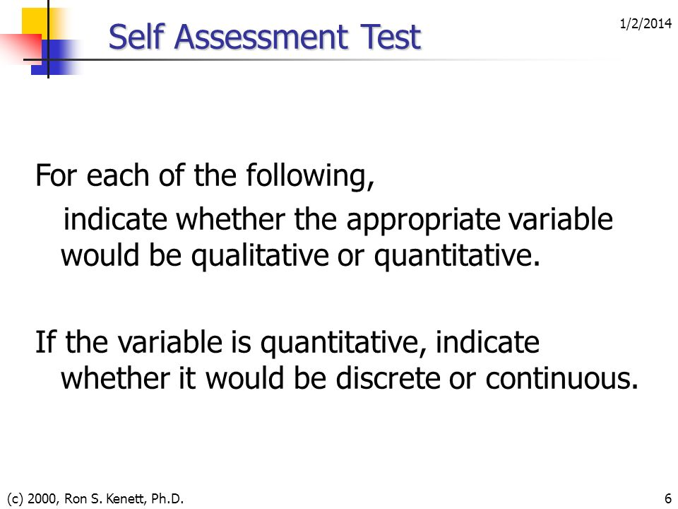 Self Assessment Test For each of the following,