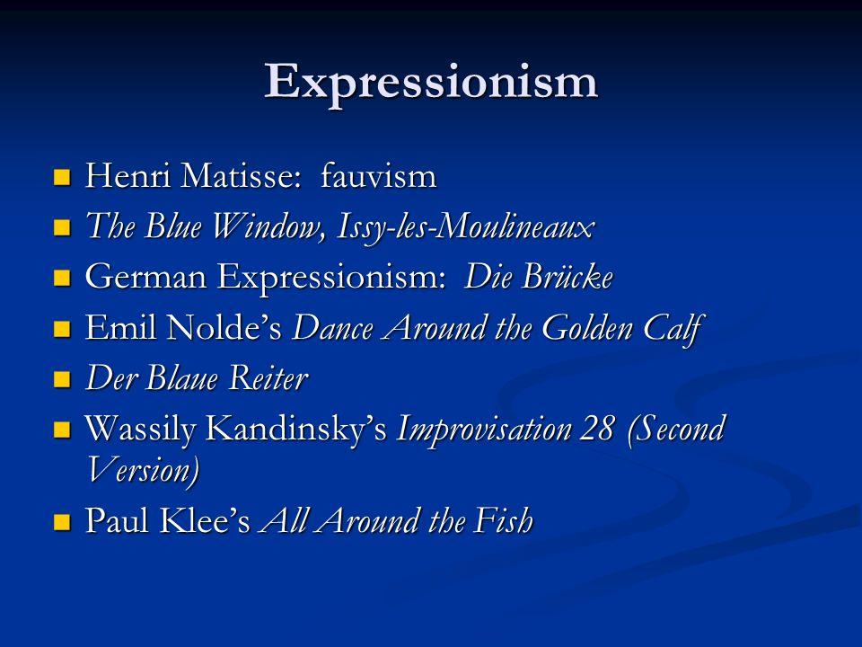Expressionism Henri Matisse: fauvism