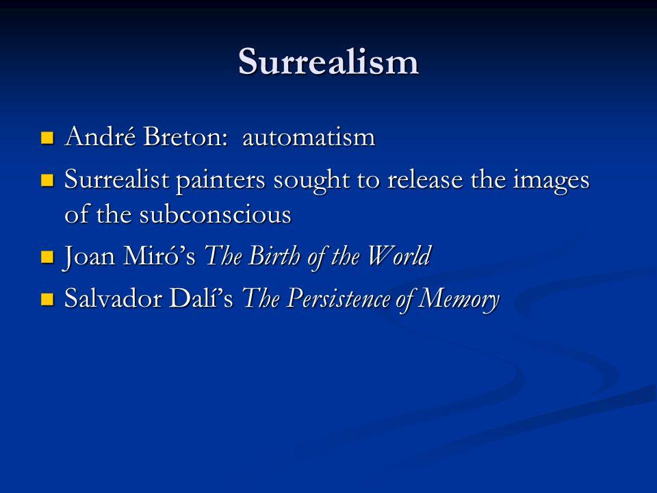 Surrealism André Breton: automatism