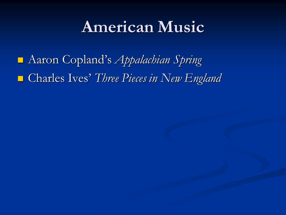 American Music Aaron Copland's Appalachian Spring