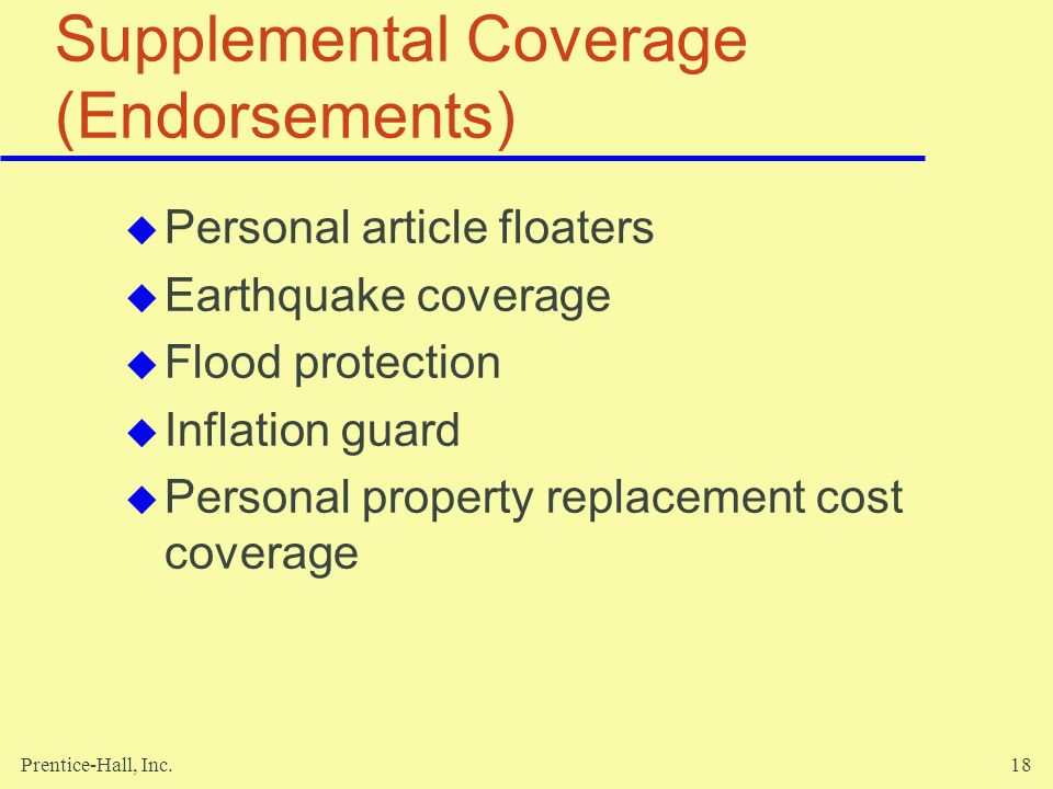 Supplemental Coverage (Endorsements)