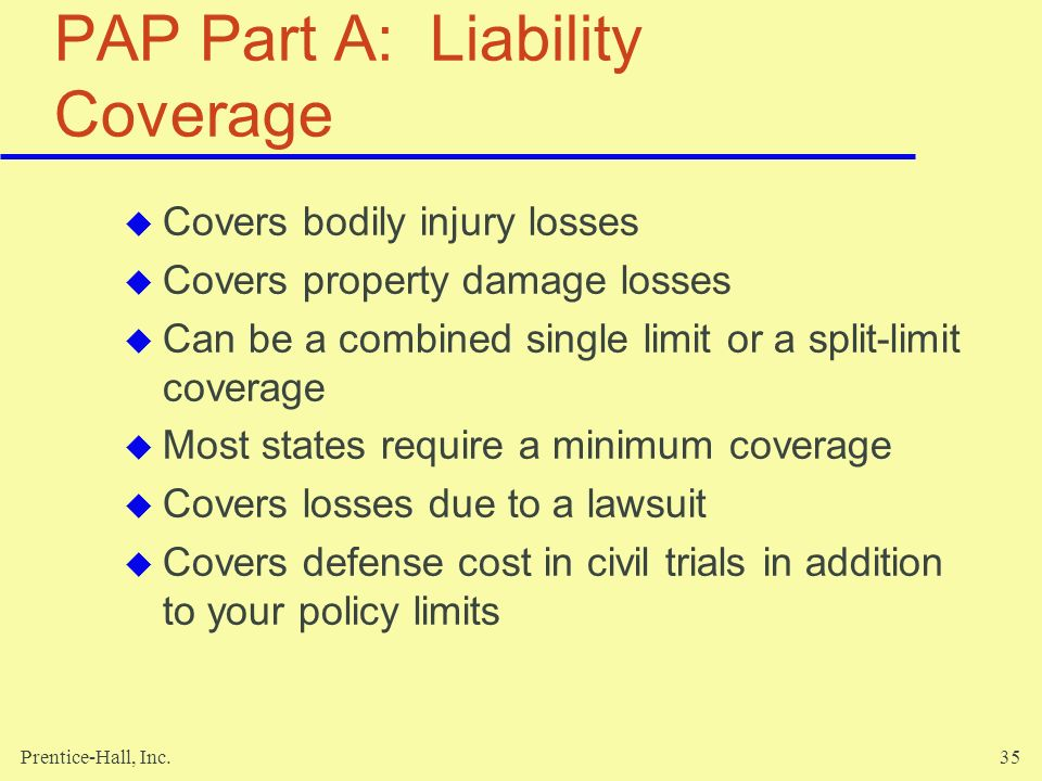 PAP Part A: Liability Coverage