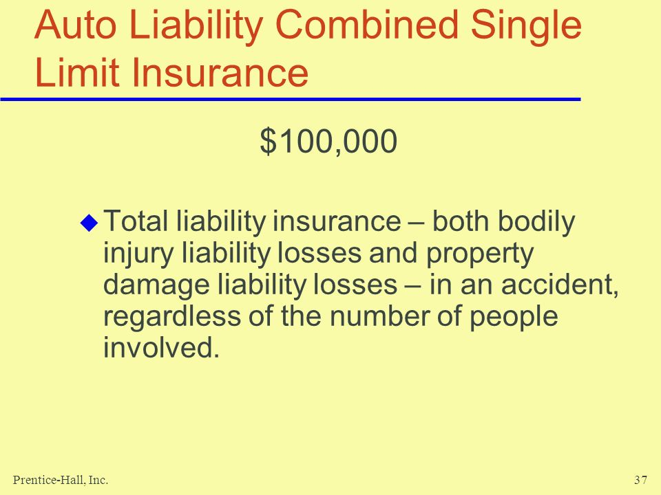 Auto Liability Combined Single Limit Insurance