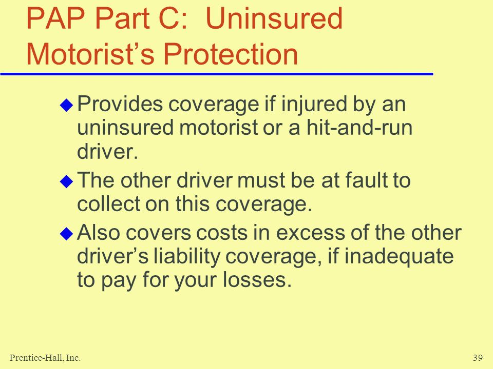 PAP Part C: Uninsured Motorist's Protection