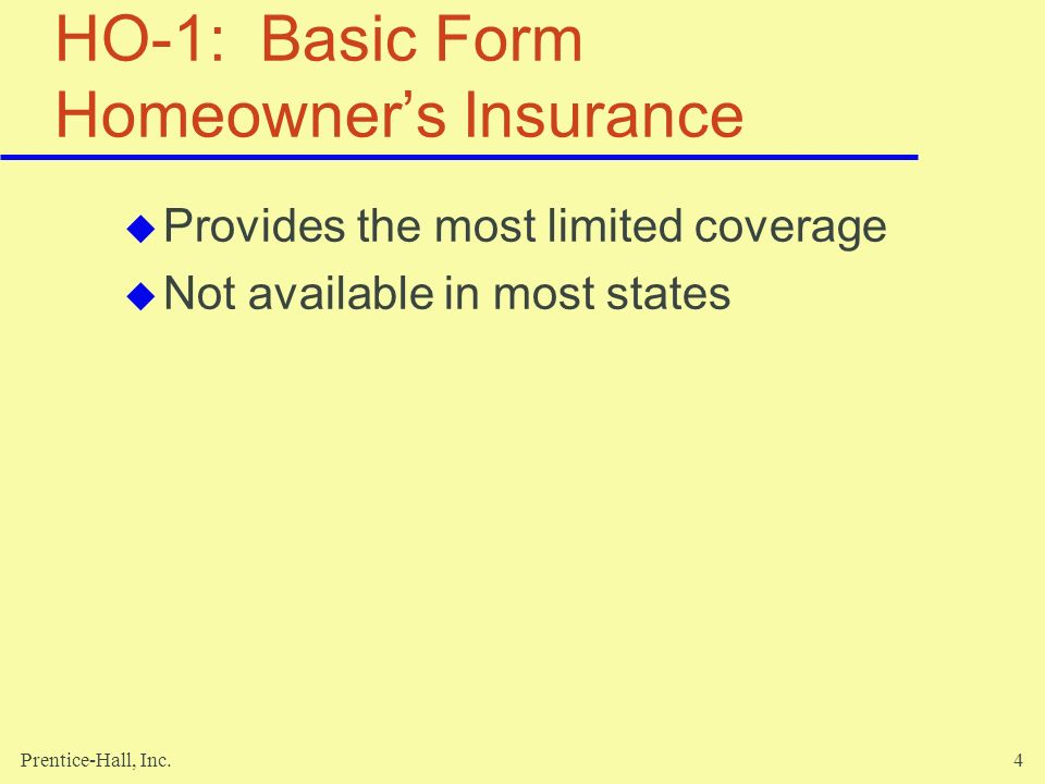 HO-1: Basic Form Homeowner's Insurance
