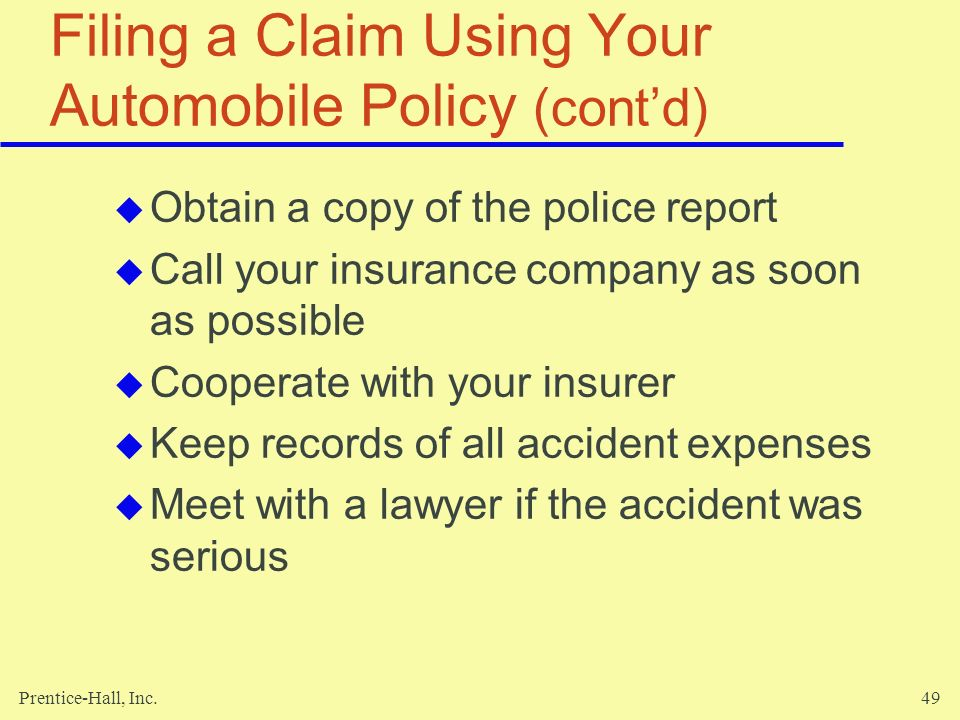 Filing a Claim Using Your Automobile Policy (cont'd)
