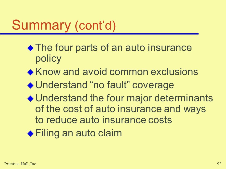 Summary (cont'd) The four parts of an auto insurance policy