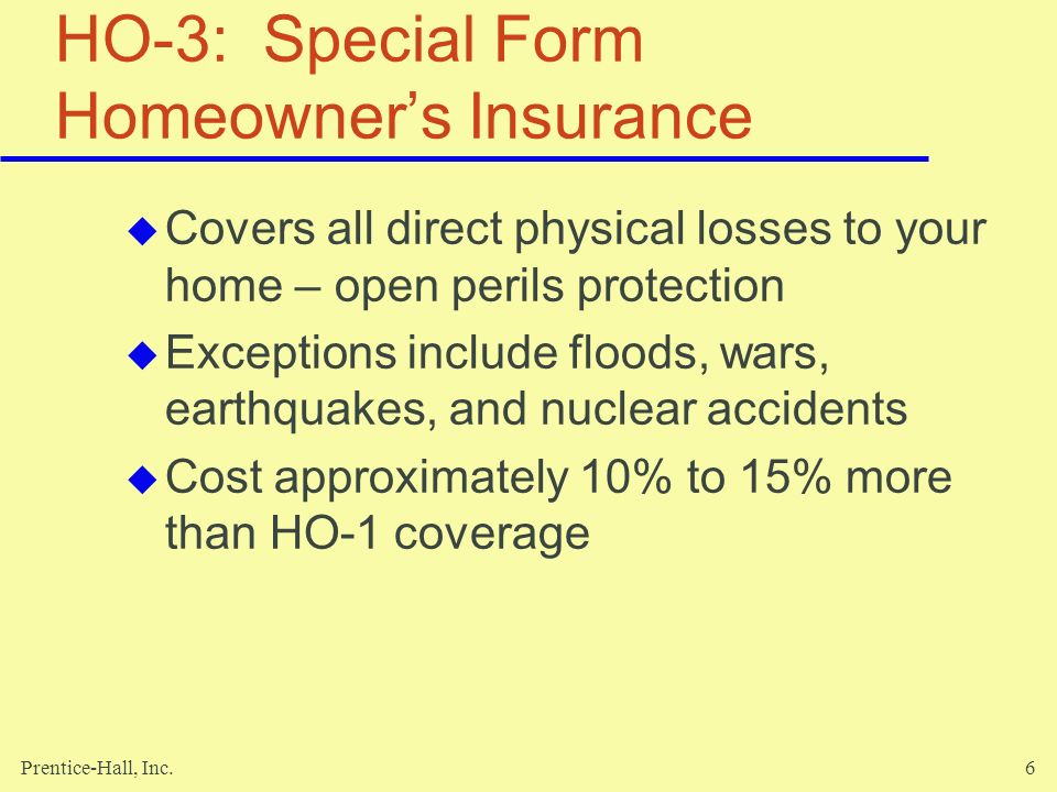 HO-3: Special Form Homeowner's Insurance