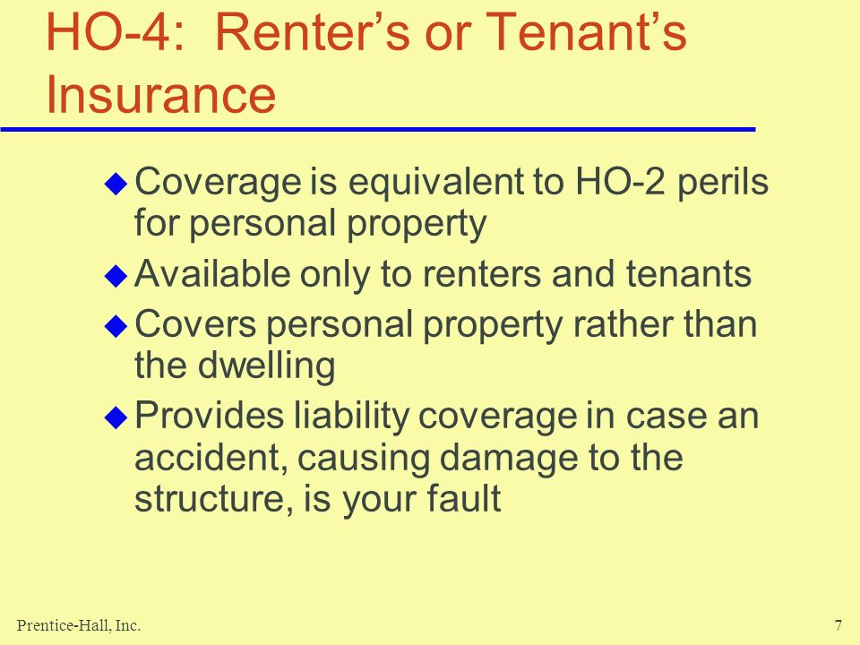 HO-4: Renter's or Tenant's Insurance