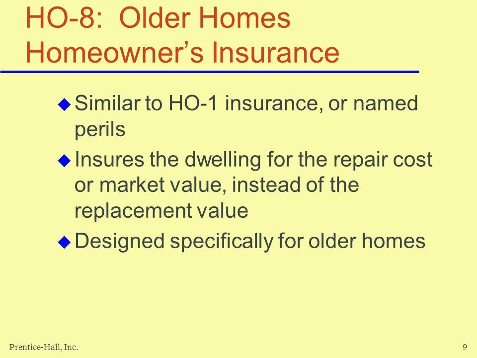 HO-8: Older Homes Homeowner's Insurance