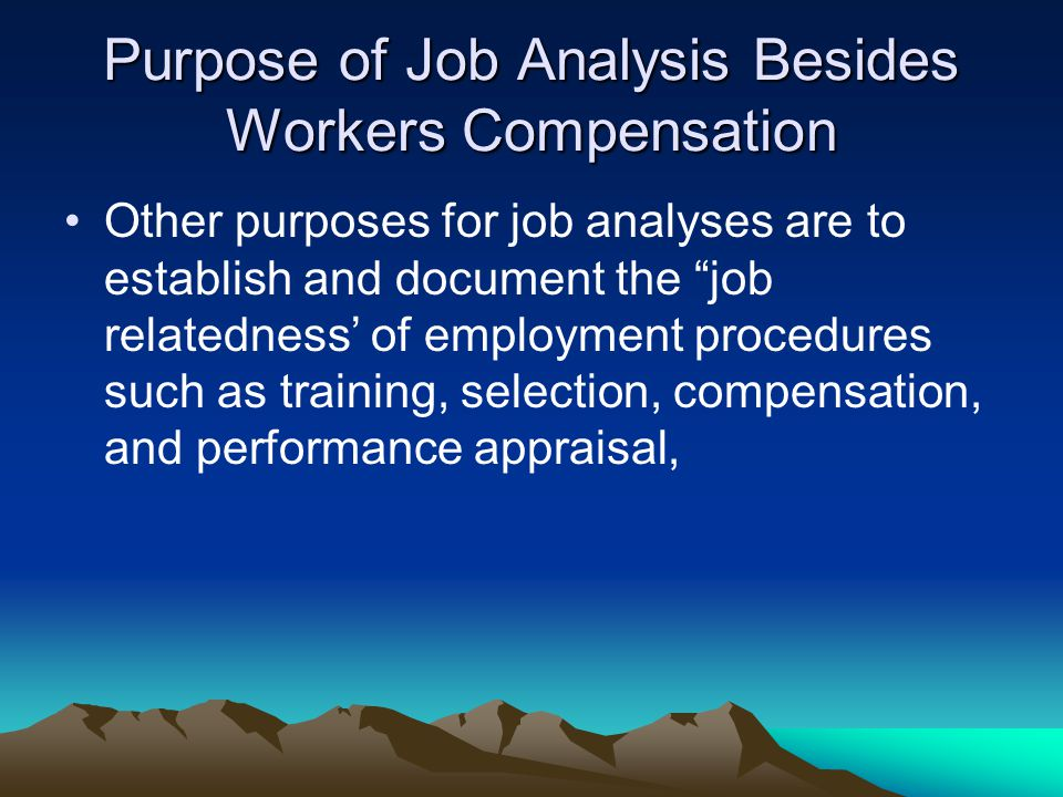 Purpose of Job Analysis Besides Workers Compensation