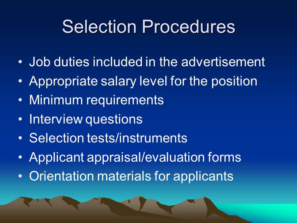 Selection Procedures Job duties included in the advertisement