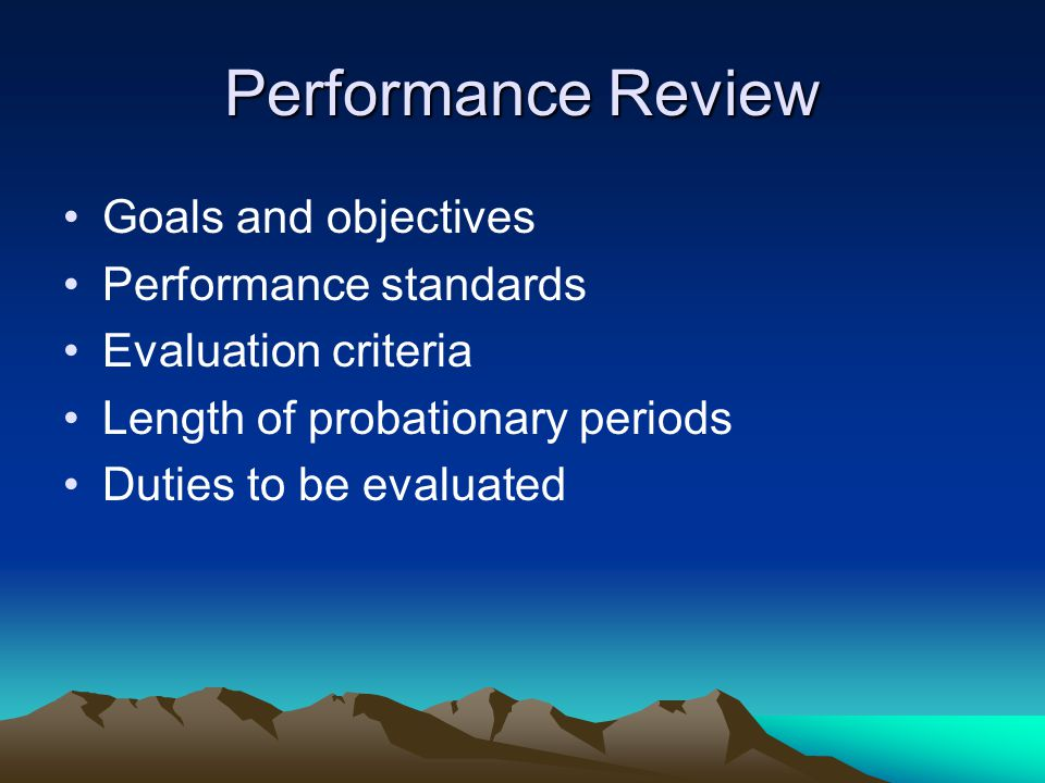 Performance Review Goals and objectives Performance standards