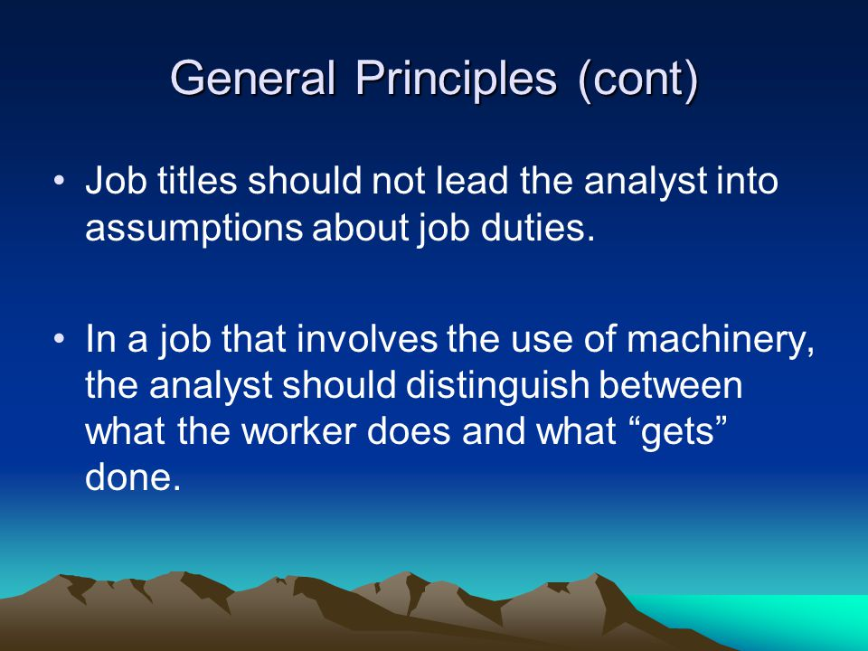 General Principles (cont)