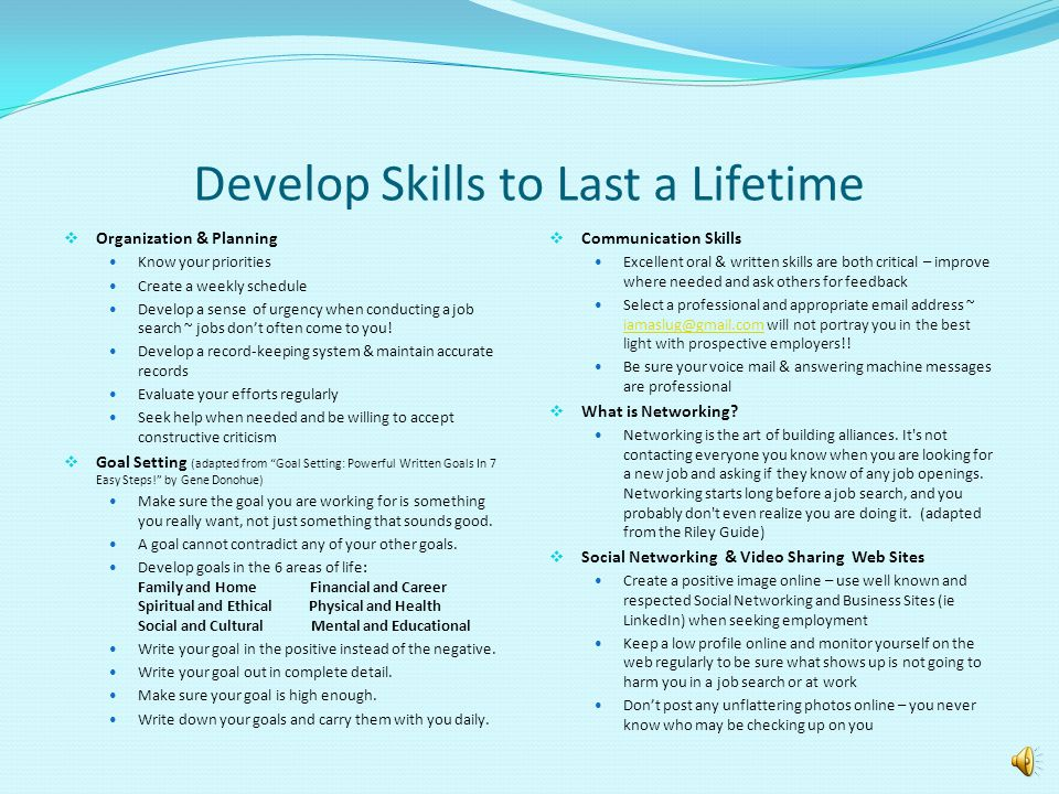 Develop Skills to Last a Lifetime