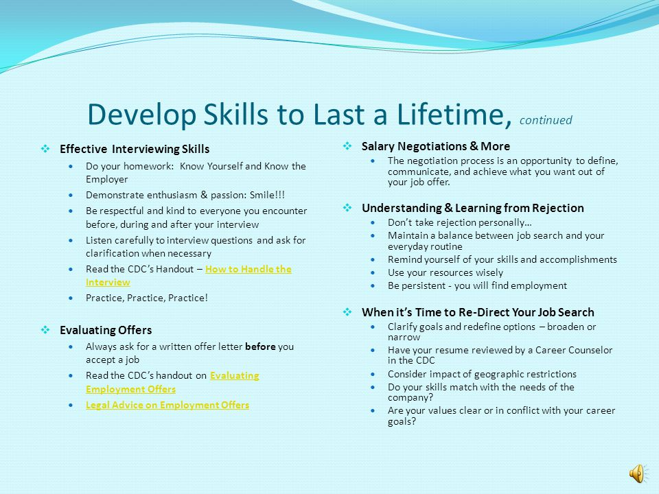 Develop Skills to Last a Lifetime, continued